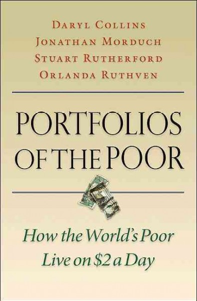 book cover for Portfolios of the poor : how the world's poor live on $2 a day