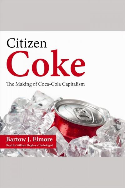 Audio book cover for Citizen Coke