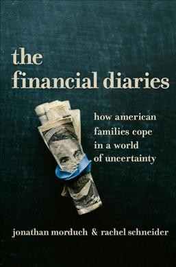 book cover for The Financial Diaries : How American Families Cope in a World of Uncertainty