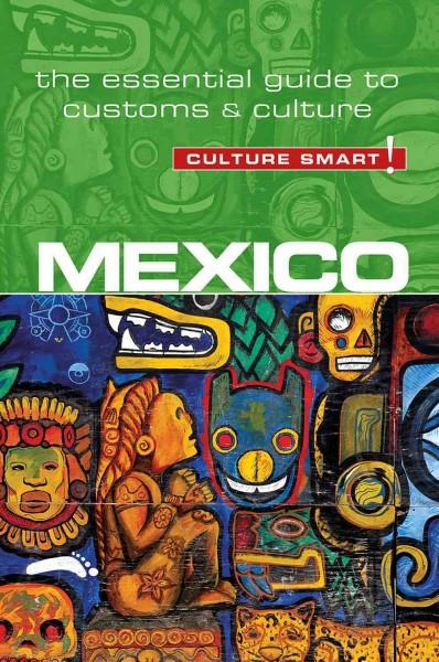 Culture Smart! Mexico